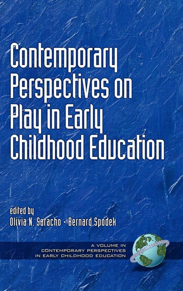 Contemporary Perspectives on Play in Early Childhood Education (Hc) als Buch
