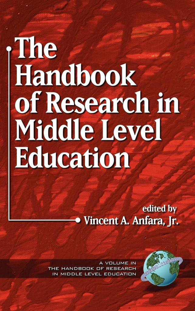 The Handbook of Research in Middle Level Education (Hc) als Buch