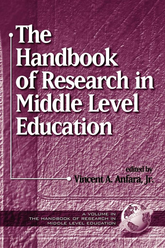 The Handbook of Research in Middle Level Education (PB) als Taschenbuch