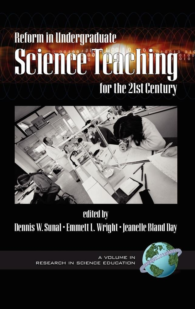 Reform in Undergraduate Science Teaching for the 21st Century (HC) als Buch