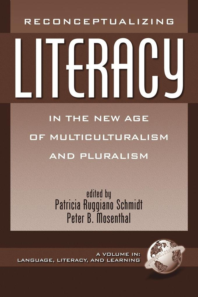 Reconceptualizing Literacy in the New Age of Multiculturalism and Pluralism (PB) als Taschenbuch