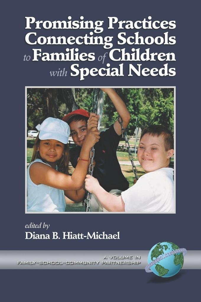 Promising Practices Connecting Schools to Families of Children with Special Needs (PB) als Taschenbuch