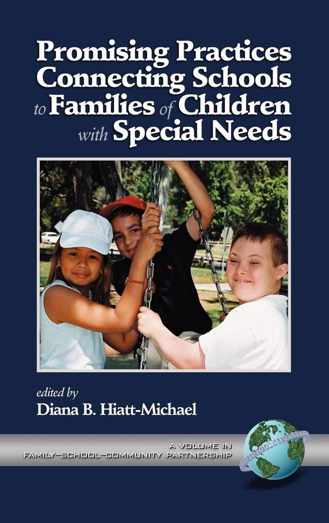 Promising Practice Connecting Schools to Families of Children with Special Needs (Hc) als Buch