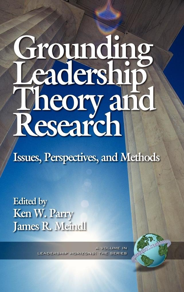 Grounding Leadership Theory and Research als Buch