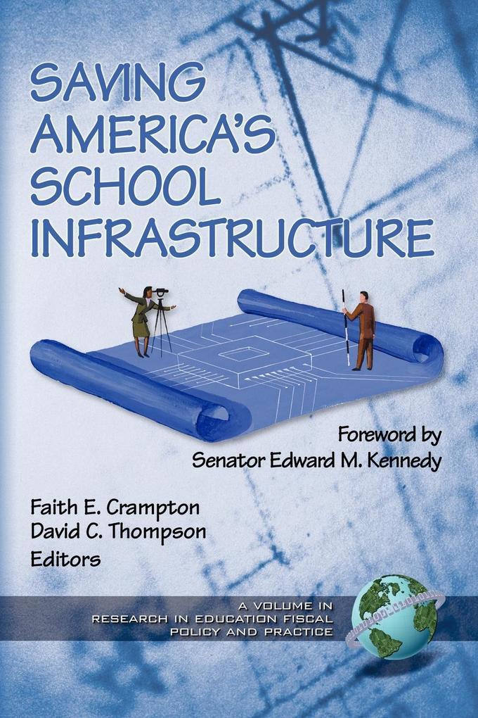 Saving America's School Infrastructure (PB) als Taschenbuch