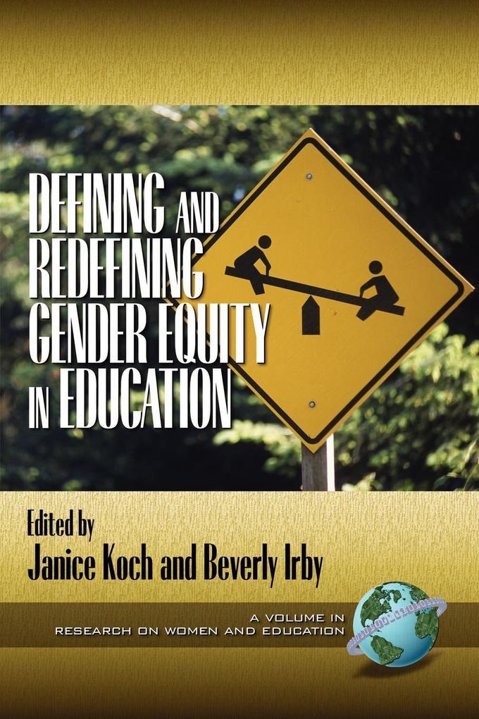 Defining and Redefining Gender Equity in Education (PB) als Taschenbuch
