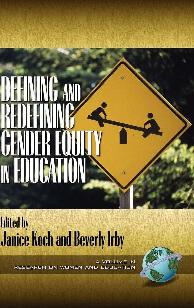 Defining and Redefining Gender Equity in Education (HC) als Buch