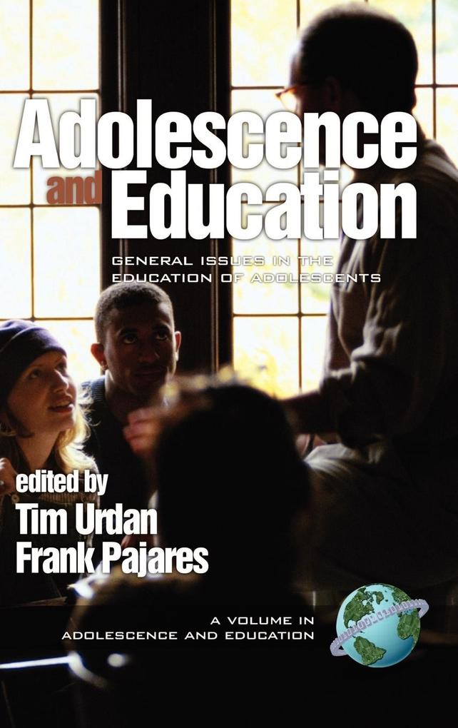 Adolescence and Education als Buch