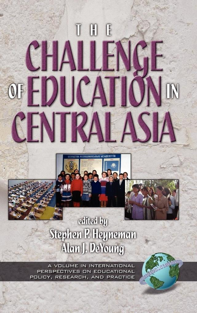 The Challenges of Education in Central Asia (Hc) als Buch