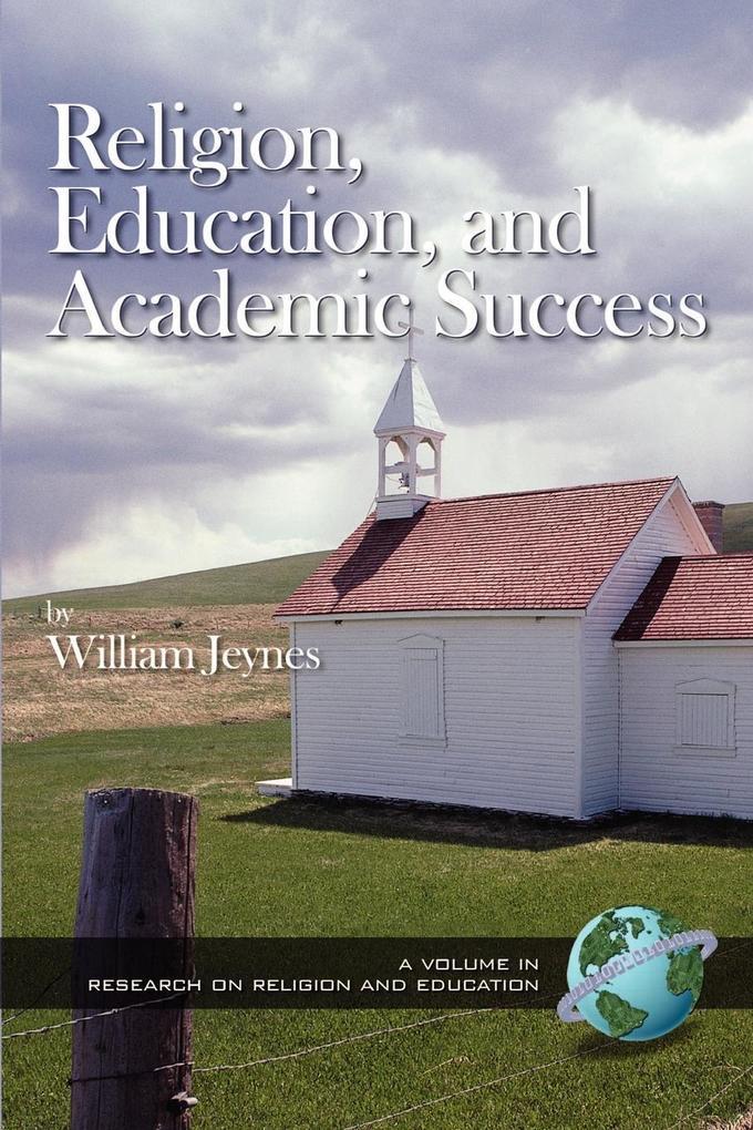 Religion, Education, and Academic Success (PB) als Taschenbuch