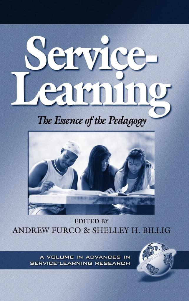 Service-Learning the Essence of the Pedagogy (Hc) als Buch