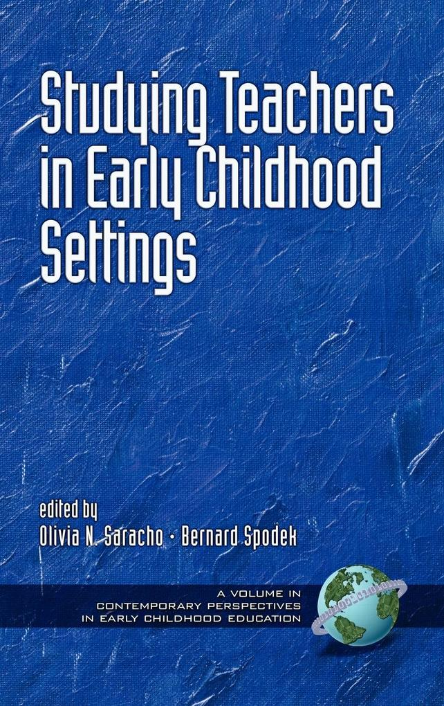 Studying Teachers in Early Childhood Settings (Hc) als Buch