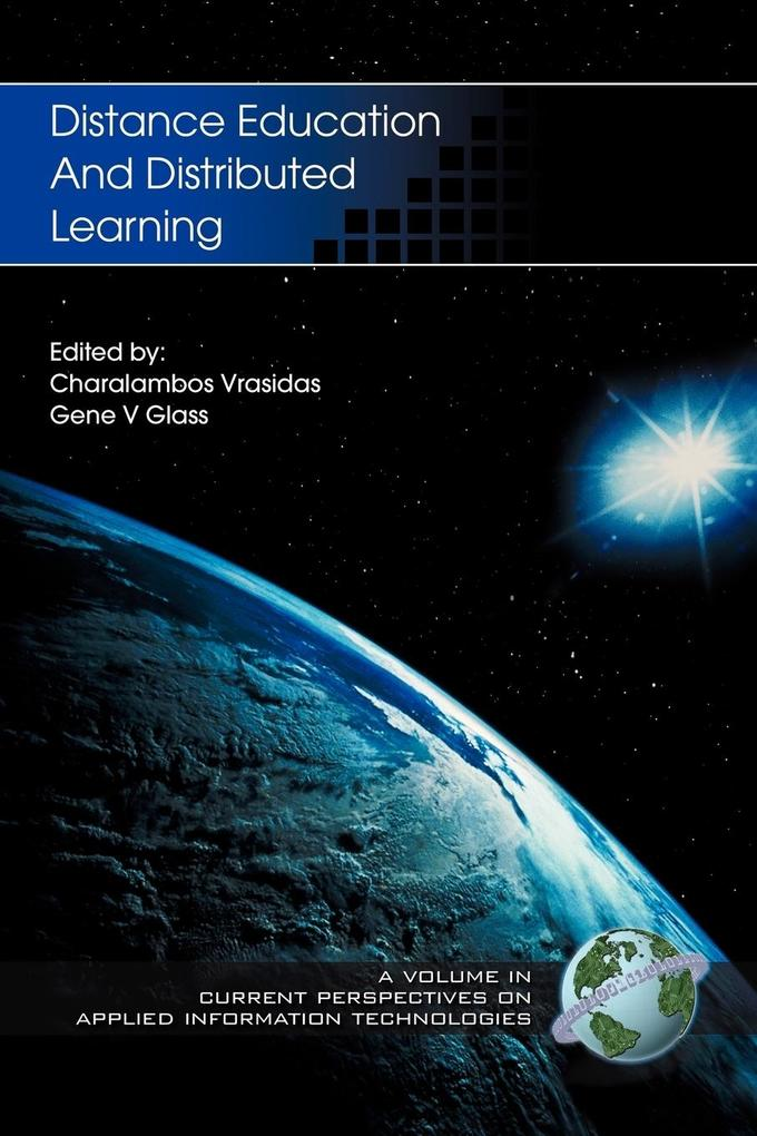 Distance Education and Distributed Learning (PB) als Taschenbuch