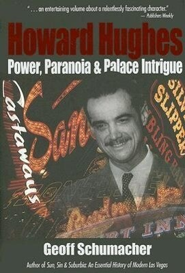 Howard Hughes: Power, Paranoia and Palace Intrigue als Buch