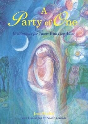 A Party of One: Meditations for Those Who Live Alone als Taschenbuch