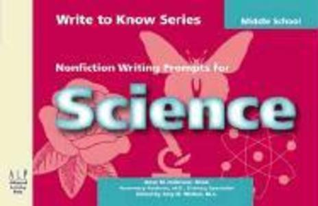 Write to Know: Nonfiction Writing Prompts for Middle School Science als Taschenbuch