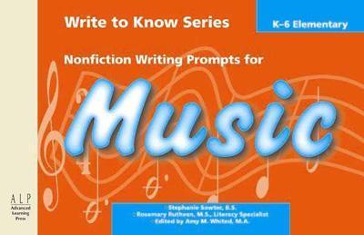Write to Know: Nonfiction Writing Prompts for Elementary Music als Taschenbuch