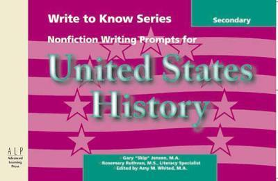 Write to Know: Nonfiction Writing Prompts for Secondary U.S. History als Taschenbuch