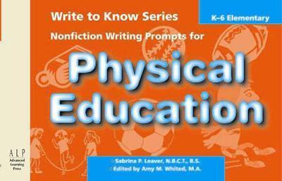 Write to Know: Nonfiction Writing Prompts for Elementary Physical Education als Taschenbuch