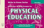 Write to Know: Nonfiction Writing Prompts for Secondary Physical Education: Write to Know