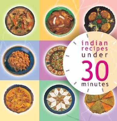 Indian Recipes Under 30 Minutes als Buch