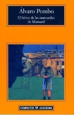 El Heroe de Las Mansardas de Mansard als Taschenbuch