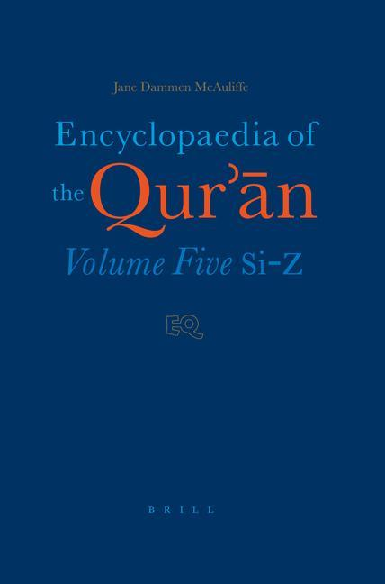 Encyclopaedia of the Qur'ān: Volume Five (Si-Z) als Buch