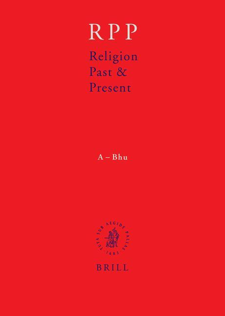 Religion Past and Present, Volume 1 (A-Bhu) als Buch