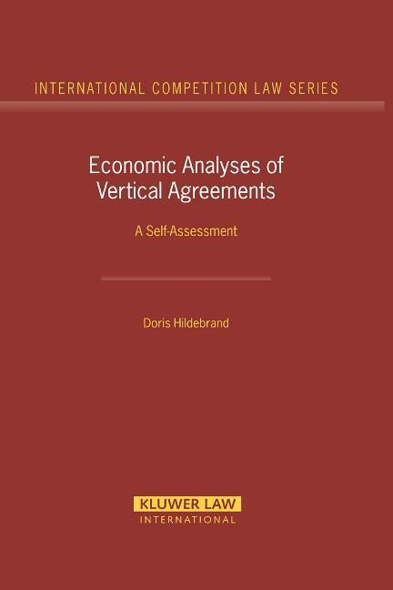 Economic Analyses of Vertical Agreements: A Self-Assessment als Buch