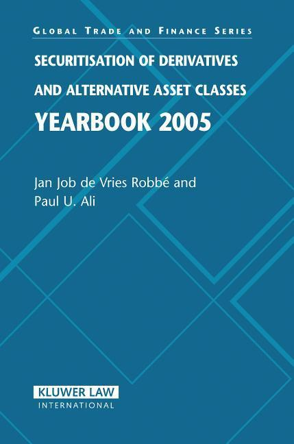 Securitisation of Derivatives and Alternative Asset Classes Yearbook 2005 als Taschenbuch