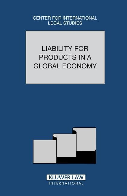 Liability for Products in a Global Economy als Buch