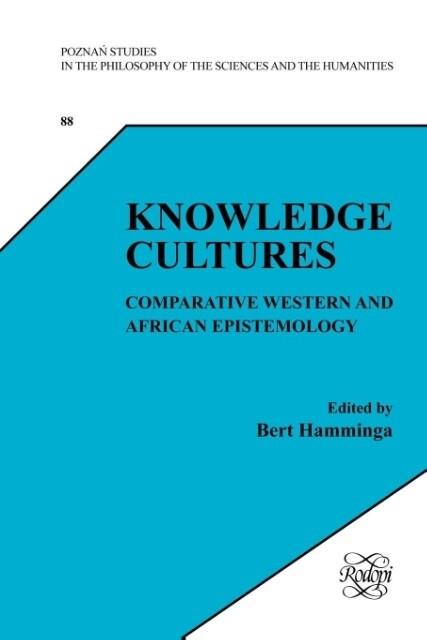 Knowledge Cultures: Comparative Western and African Epistemology als Taschenbuch