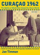 Curacao 1962: The Battle of Minds That Shook the Chess World