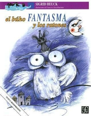 El Buho Fantasma y Los Ratones als Taschenbuch