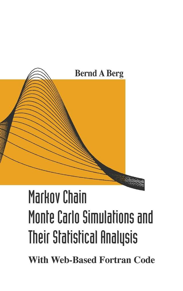 Markov Chain Monte Carlo Simulations and Their Statistical Analysis als Buch