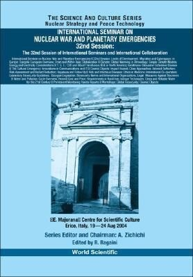 International Seminar on Nuclear War and Planetary Emergencies - 32nd Session: The 32nd Session of International Seminars and International Collaborat als Buch