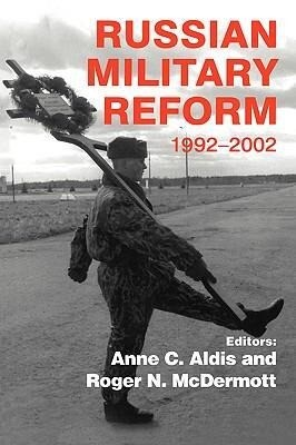 Russian Military Reform, 1992-2002 als Buch