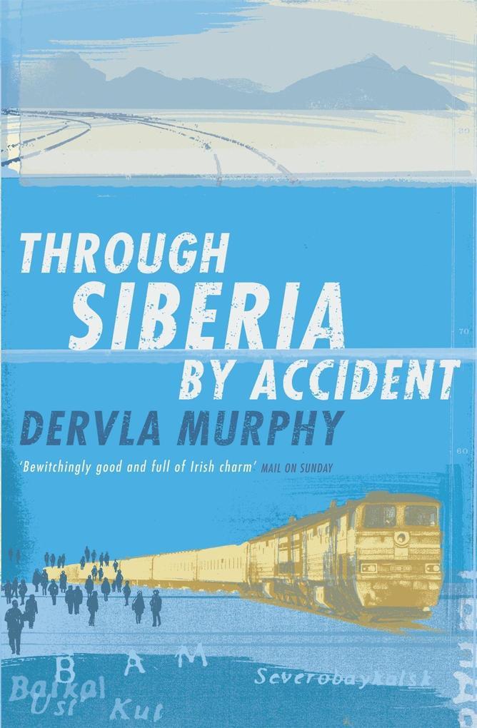 Through Siberia by Accident als Taschenbuch