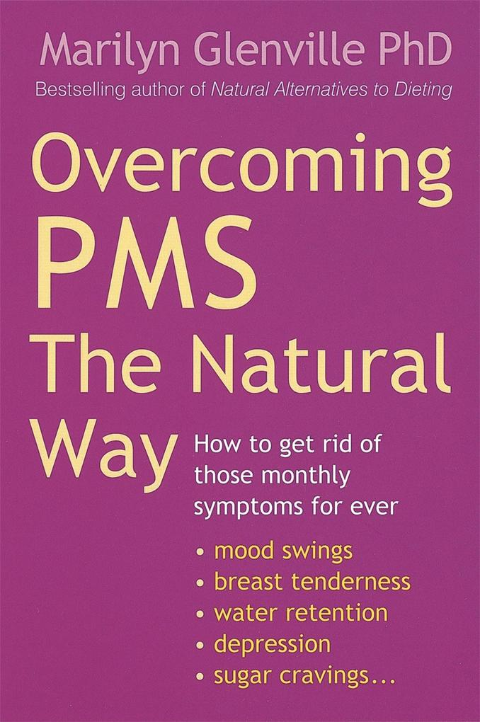 Overcoming Pms The Natural Way als Taschenbuch