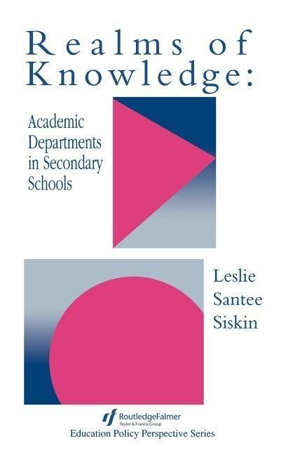 Realms of Knowledge: Academic Departments in Secondary Schools als Buch