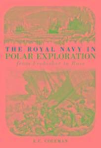 The Royal Navy in Polar Exploration Vol 1 als Taschenbuch