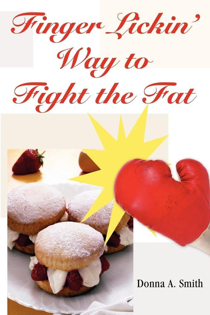 Finger Lickin' Way to Fight the Fat als Taschenbuch