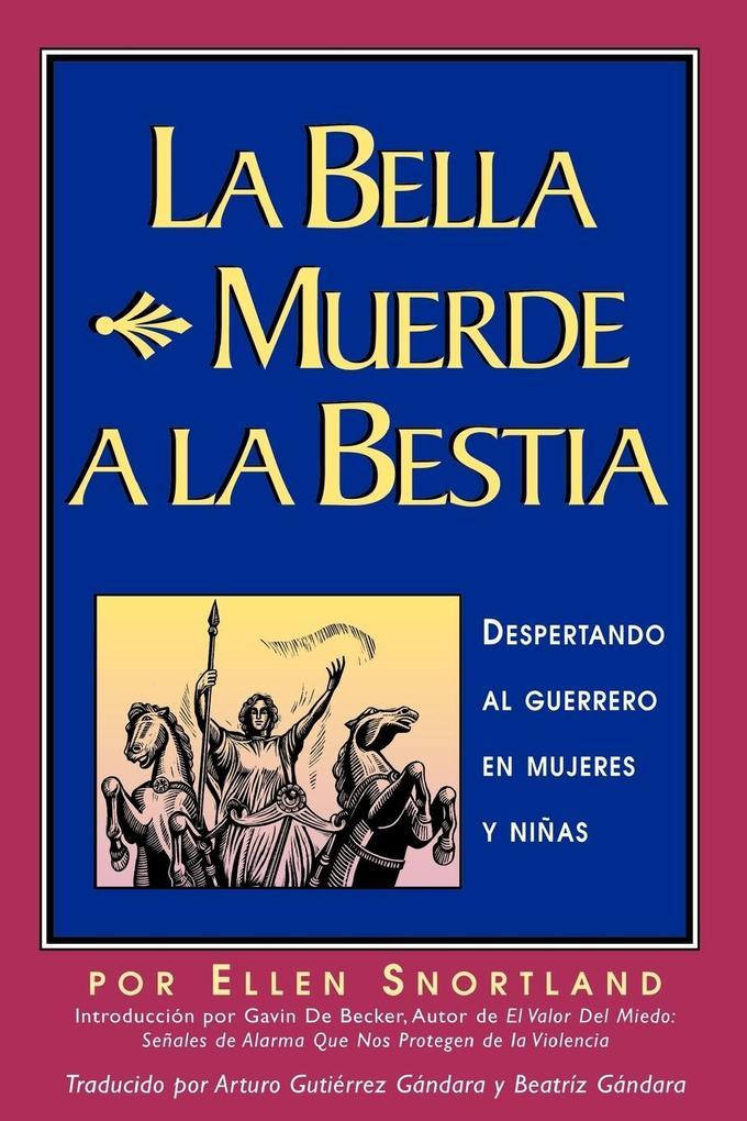 La Bella Muerde a la Bestia als Taschenbuch