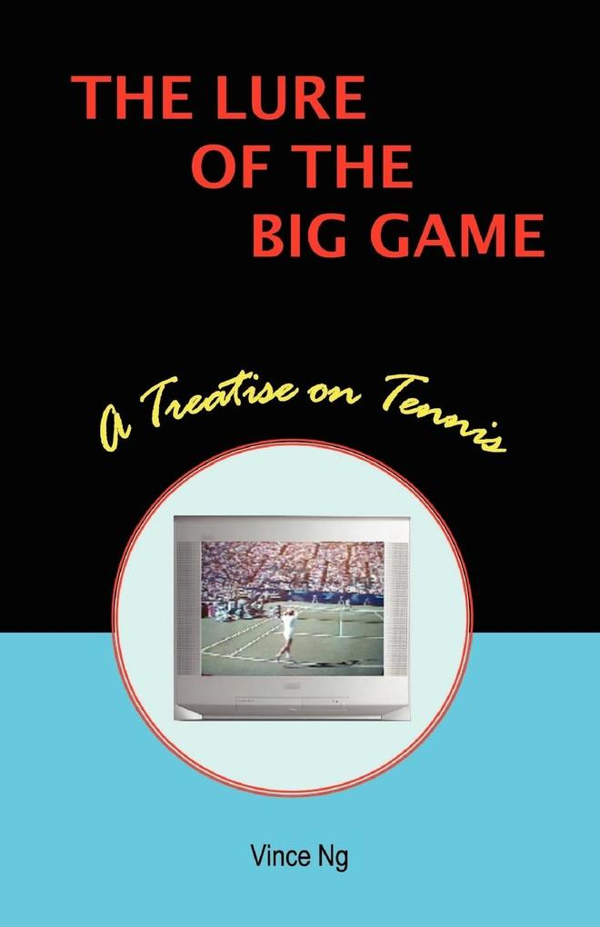 The Lure of the Big Game als Taschenbuch