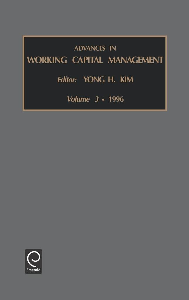 Advances in Working Capital Management als Buch