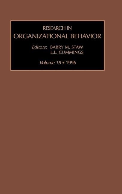 Research in Organizational Behaviour: An Annual Series of Analytical Essays and Critical Reviews: Vol 18 als Buch