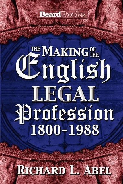 The Making of the English Legal Profession als Buch