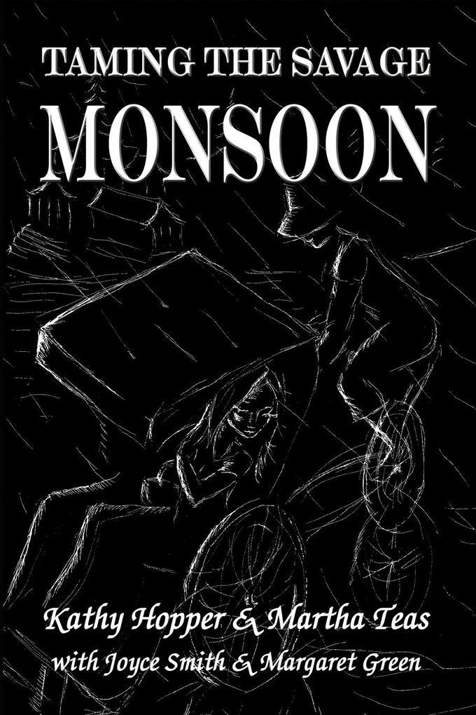 Taming the Savage Monsoon als Taschenbuch