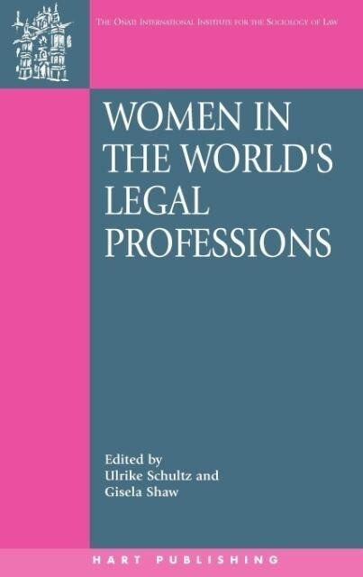 Women in the World's Legal Professions als Buch