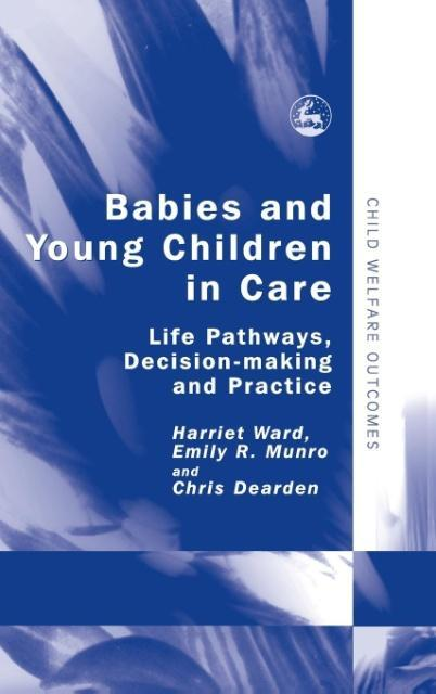 Babies and Young Children in Care als Buch